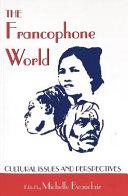 The Francophone World