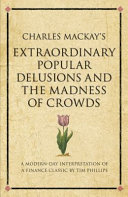 Charles Mackay's Extraordinary Popular Delusions and the Madness of Crowds Pdf