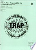 TRAP-- Take Responsibility for Accident Prevention