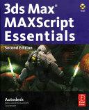 Autodesk 3ds Max 9 MAXScript Essentials