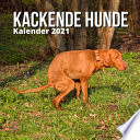 Kackende Hunde Kalender 2021