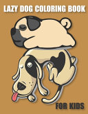 Lazy Dog Coloring Book for Kids