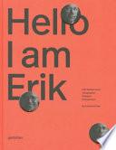 Hello I Am Erik