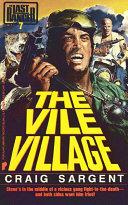 Last Ranger: The Vile Village - Book #7