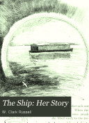 The Ship: Her Story
