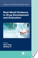 Real World Evidence in Drug Development and Evaluation