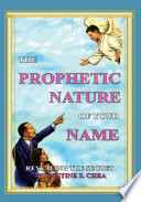 THE PROPHETIC NATURE OF YOUR NAME  : REVEALING THE SECRET