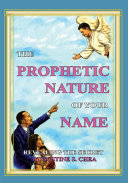 THE PROPHETIC NATURE OF YOUR NAME