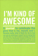 I m Kind Of Awesome
