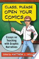 Class, Please Open Your Comics