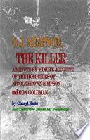 O  J  Simpson  the Killer