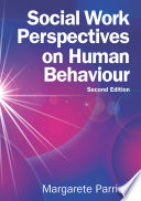 """Social Work Perspectives on Human Behavior"" by Margarete Parrish"