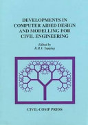 Developments in computer aided design and modelling for civil engineering