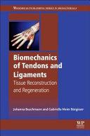 Biomechanics of Tendons and Ligaments