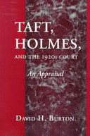 Taft, Holmes, and the 1920s Court