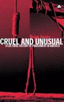 Cruel and unusual: punishment and US culture