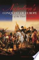 Napoleon s Conquest of Europe