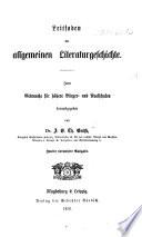 Leitfaden der allgemeinen Literaturgeschichte, etc