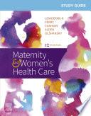 Study Guide for Maternity & Women's Health Care E-Book