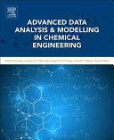 Advanced Data Analysis and Modelling in Chemical Engineering