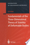 Fundamentals of the Three Dimensional Theory of Stability of Deformable Bodies