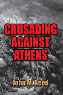 Crusading Against Athens