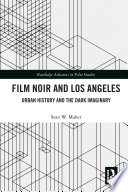 Film Noir and Los Angeles