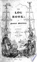 The Log Book Or Nautical Miscellany Book PDF