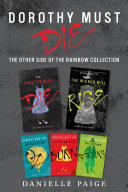 Dorothy Must Die: The Other Side of the Rainbow Collection Pdf/ePub eBook