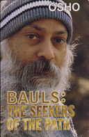 Bauls : The Seekers Of The Path