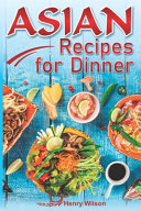 Asian Recipes for Dinner