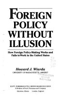 Foreign Policy Without Illusion