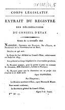 Corps législatif. Extrait du registre des délibérations du Conseil d'Etat