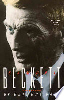 """""""Samuel Beckett: A Biography"""" by Deirdre Bair"""