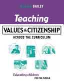 Teaching Values and Citizenship Across the Curriculum