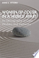 Women of Color in a World Apart