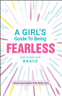A Girl's Guide to Being Fearless Pdf/ePub eBook