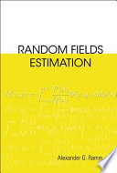 Random Fields Estimation Book