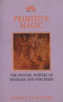 Primitive magic