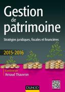 Gestion de patrimoine - 2015-2016 - 6e éd.