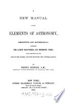 """""""A"""" New Manual of the Elements of Astronomy"""