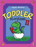 Toddler Storytimes II