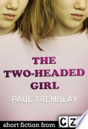 The Two Headed Girl