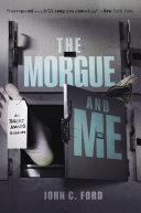 Pdf The Morgue and Me