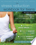 The Stress Reduction Workbook For Teens Book PDF