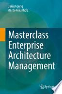 Masterclass Enterprise Architecture Management