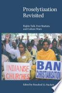 Proselytization Revisited