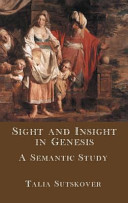 Sight And Insight In Genesis