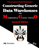 Constructing Generic Data Warehouses with Metadata Driven Generic Operators