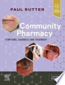"""Community Pharmacy: Symptoms, Diagnosis and Treatment"" by Paul Rutter"